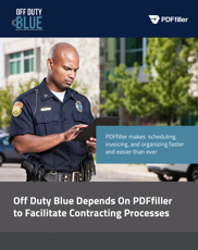 Off Duty Blue Depends On PDFfiller to Facilitate Contracting Processes